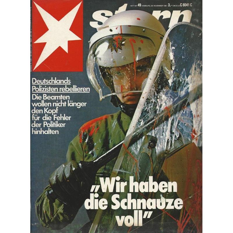 stern Heft Nr.49 / 26 November 1981 - Wir haben die Schnauze voll