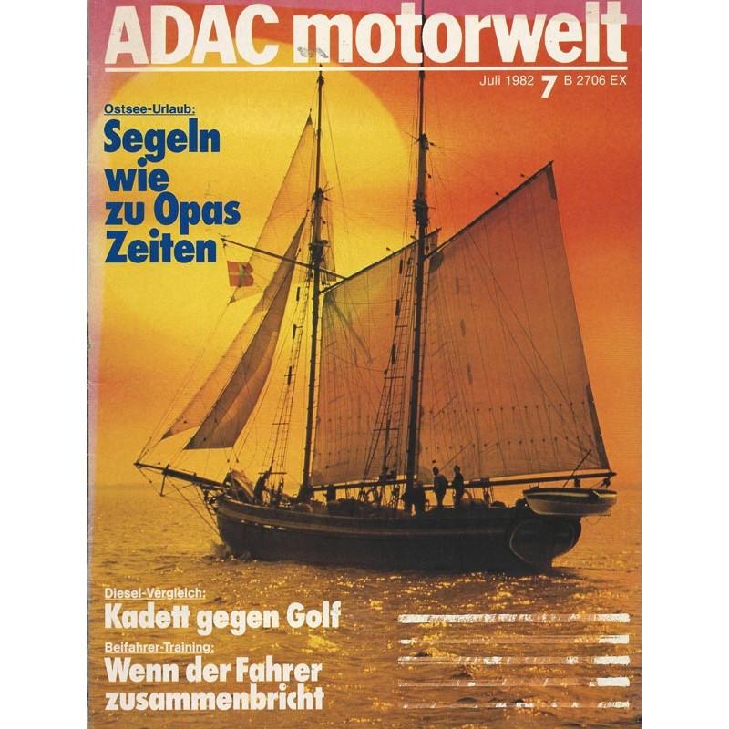 ADAC Motorwelt Heft.7 / Juli 1982 - Segeln wie zu Opas Zeiten