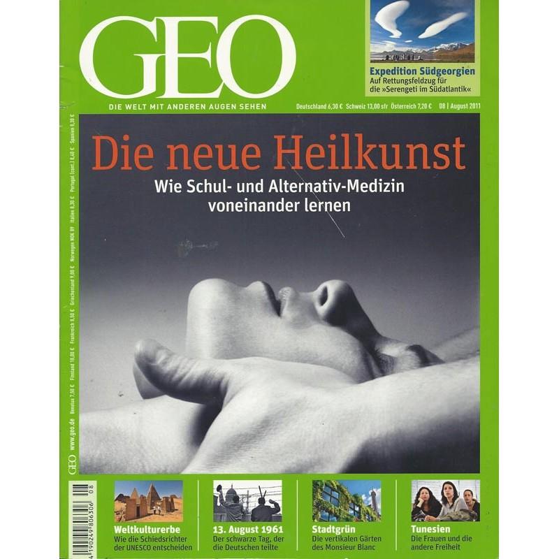 Geo Nr. 8 / August 2011 - Die neue Heilkunst
