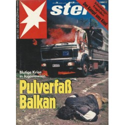 stern Heft Nr.28 / 4 Juli 1991 - Pulverfaß Balkan