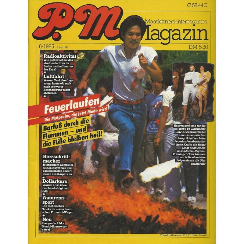 P.M. Ausgabe Juni 6/1985 - Feuerlaufen