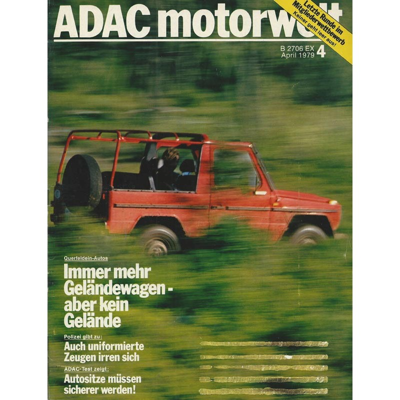 ADAC Motorwelt Heft.4 / April 1979 - Immer mehr Geländewagen