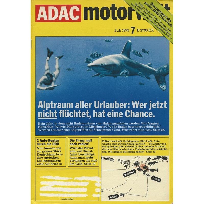 ADAC Motorwelt Heft.7 / Juli 1975 - Alptraum aller Urlauber