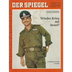 Der Spiegel Nr.37 / 4 September 1967 - Wieder Krieg mit Israel?