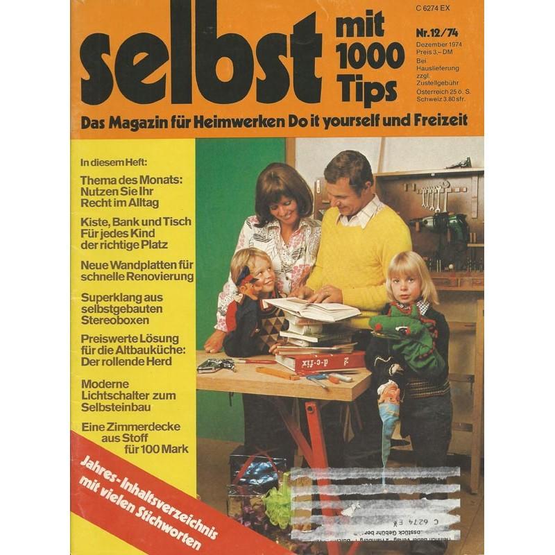 Selbst ist der Mann 12/74 Dezember 1974 - Möbel & Spielzeug für Kinder