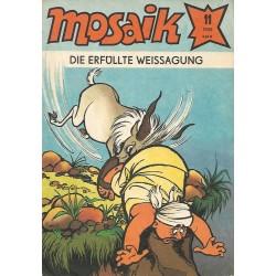 Mosaik Nr.11 / November 1985 - Die erfüllte Weissagung