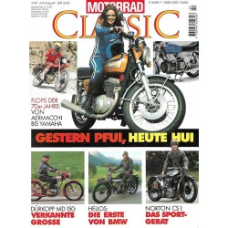 Motorrad Classic 4/97- Juli/August 1997 - Gestern Pfui, heute Hui
