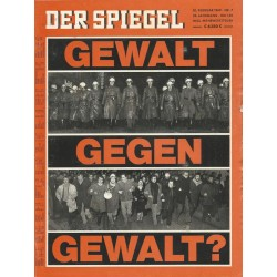 Der Spiegel Nr.7 / 10 Februar 1969 - Gewalt gegen Gewalt?