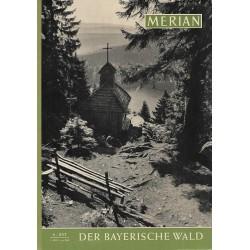 MERIAN Der Bayerische Wald 6/XVI Juni 1963