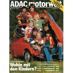 ADAC Motorwelt Heft.1 / Januar 1983 - Wohin mit den Kindern?