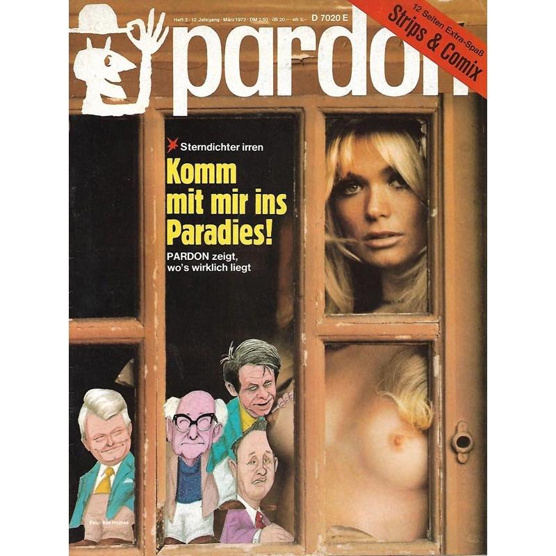 pardon Heft 3 / März 1973 - Komm mit mir ins Paradies!