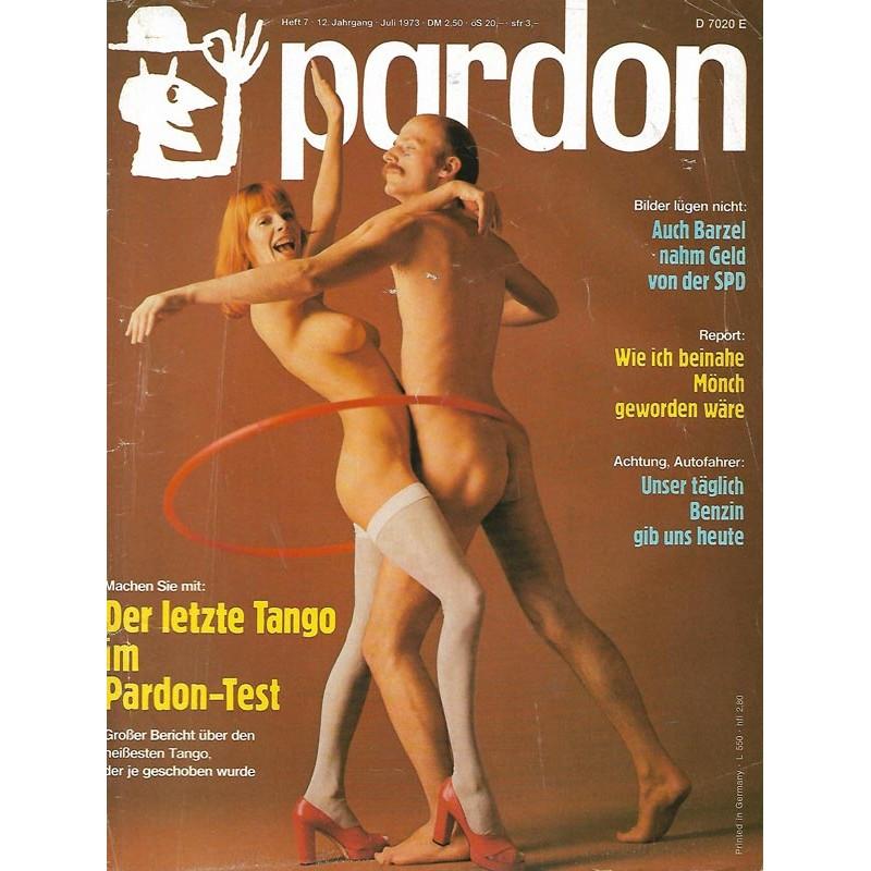 pardon Heft 7 / Juli 1973 - Der letzte Tango im Pardon Test