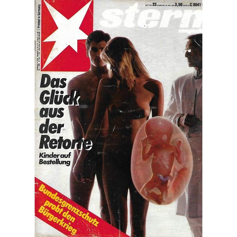 stern Heft Nr.23 / 30 Mai 1984 - Das Glück aus der Retorte