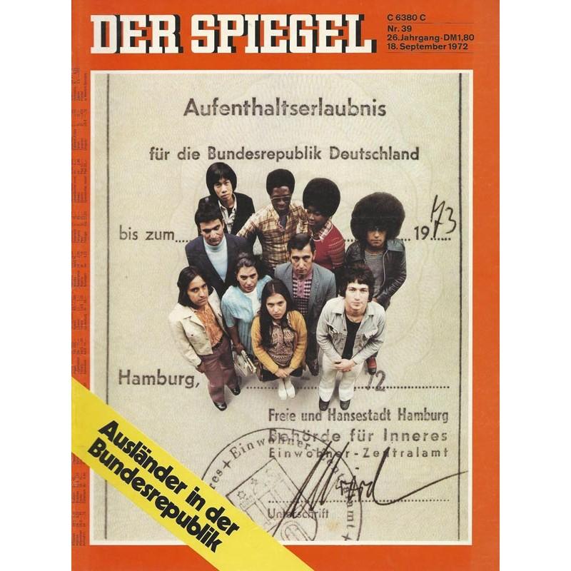Der Spiegel Nr.39 / 18 September 1972 - Ausländer in der Bundesrepublik
