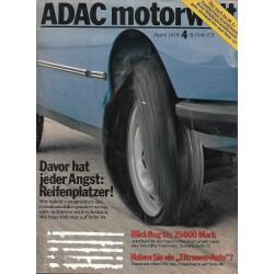 ADAC Motorwelt Heft.4 / April 1978 - Reifenplatzer!