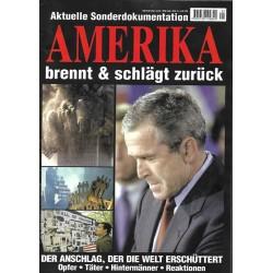 Aktuelle Sonderdokumentation 2011 - Amerika brennt & schlägt zurück