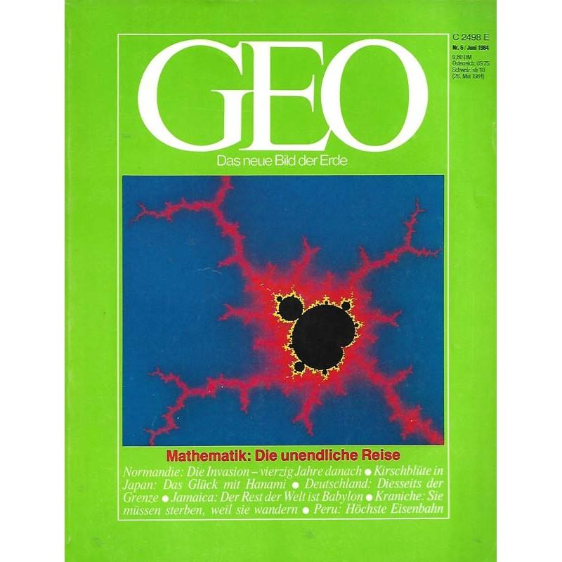 Geo Nr. 6 / Juni 1984 - Mathematik, die unendliche Reise