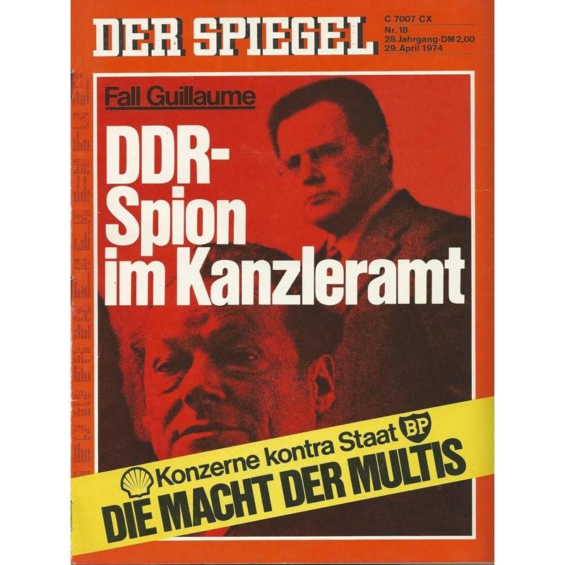 Der Spiegel Nr.18 / 29 April 1974 - DDR Spion im Kanzleramt