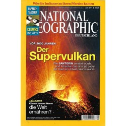 NATIONAL GEOGRAPHIC Juni 2014 - Der Supervulkan