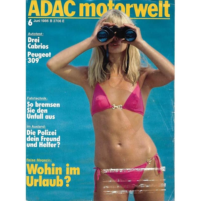 ADAC Motorwelt Heft.6 / Juni 1986 - Wohin im Urlaub?