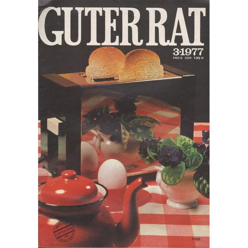 Guter Rat 3/1977 - Einen Toast auf den Toaster