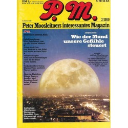 P.M. Ausgabe März 3/1980 - Wie der Mond unsere Gefühle steuert