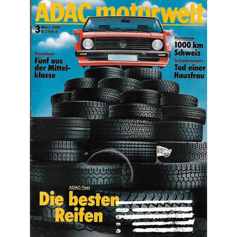 ADAC Motorwelt Heft.3 / März 1986 - Die besten Reifen