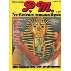 P.M. Ausgabe Juni 6/1980 - Die Mumie des Tut-anch-Amun
