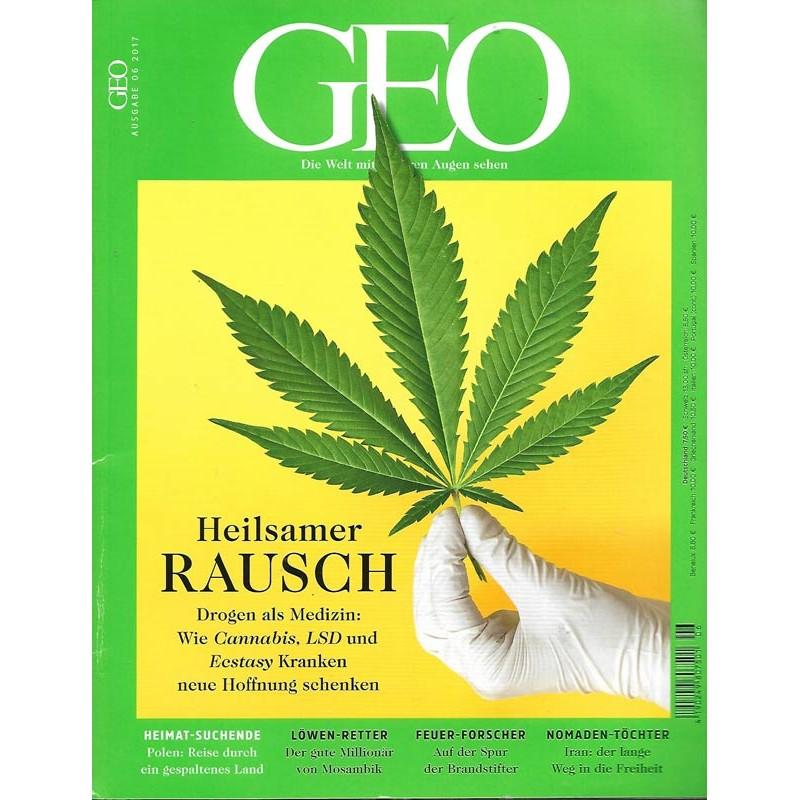 Geo Nr. 6 / Juni 2017 - Heilsamer Rausch