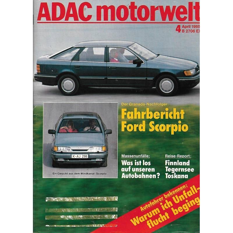 ADAC Motorwelt Heft.4 / April 1985 - Ford Scorpio