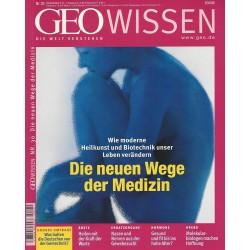Geo Wissen Nr. 30/2002 - Die neuen Wege der Medizin