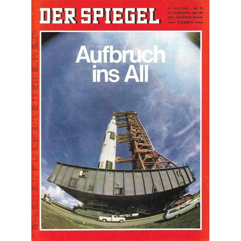 Der Spiegel Nr.29 / 14 Juli 1969 - Aufbruch ins All