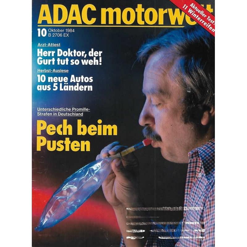 ADAC Motorwelt Heft.10 / Oktober 1984 - Pech beim Pusten