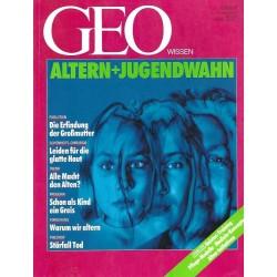Geo Wissen Nr. 1/1991 - Altern + Jugendwahn