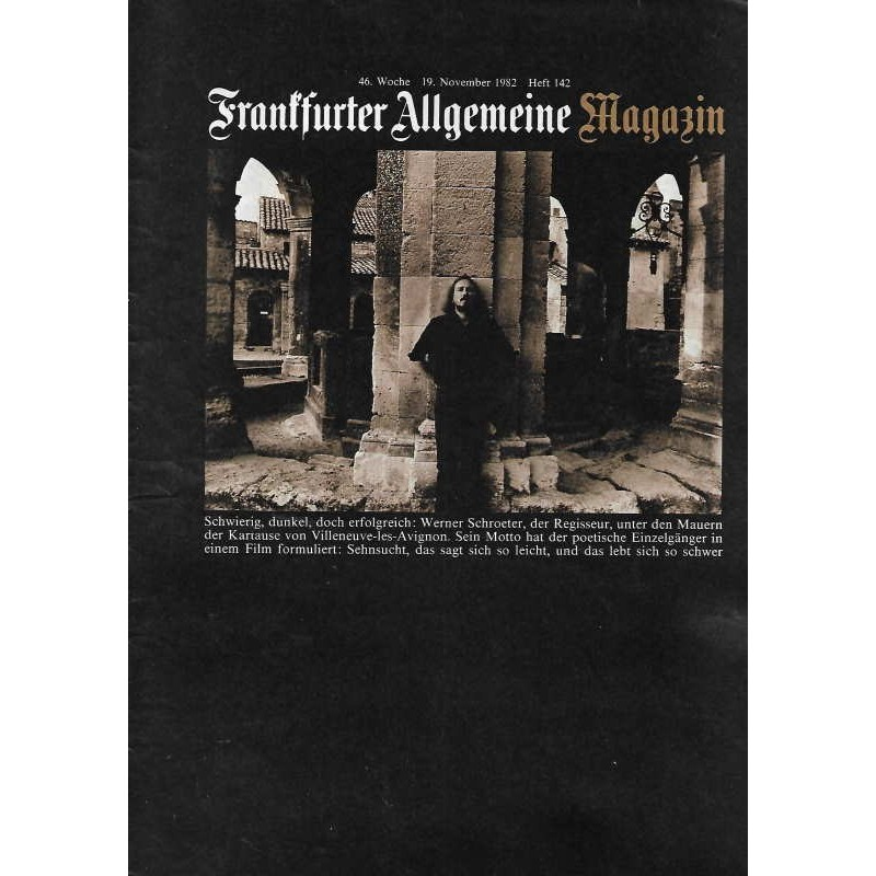 Frankfurter Allgemeine Magazin Heft 142 / Nov. 1982 - Werner Schroeter