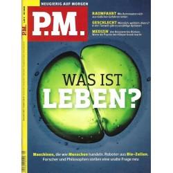 P.M. Ausgabe Mai 05/2020 - Was ist Leben?