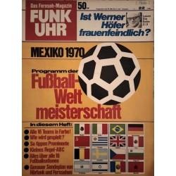 Funk-Uhr Nr. 22 / 30 Mai bis 5 Juni 1970 - Mexiko 1970