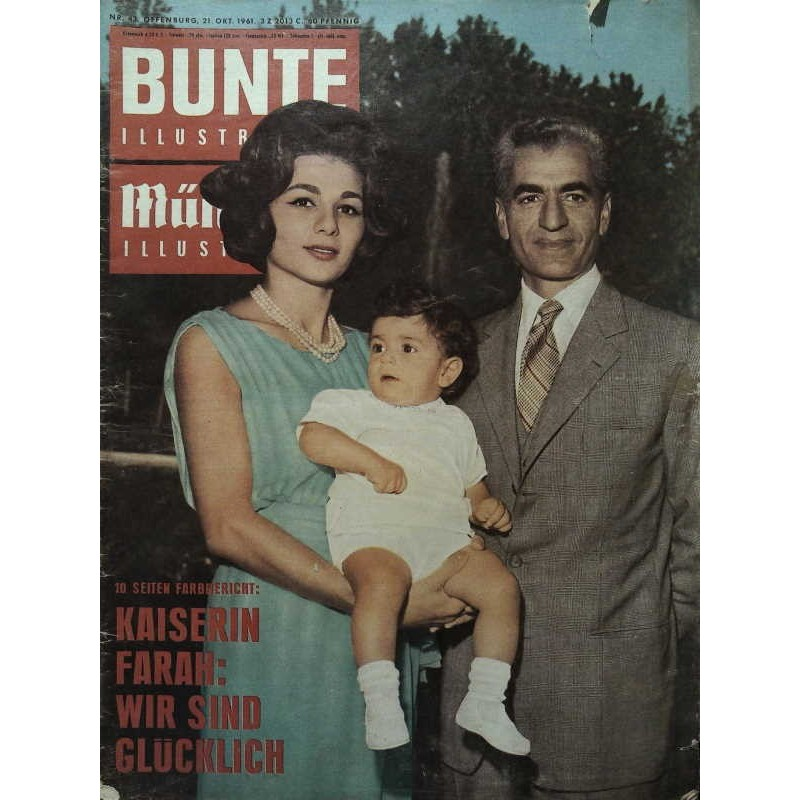 Bunte Illustrierte Nr.43 / 21 Oktober 1961 - Kaiserin Farah