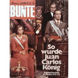 BUNTE Nr.49 / 27 November 1975 - König Juan Carlos