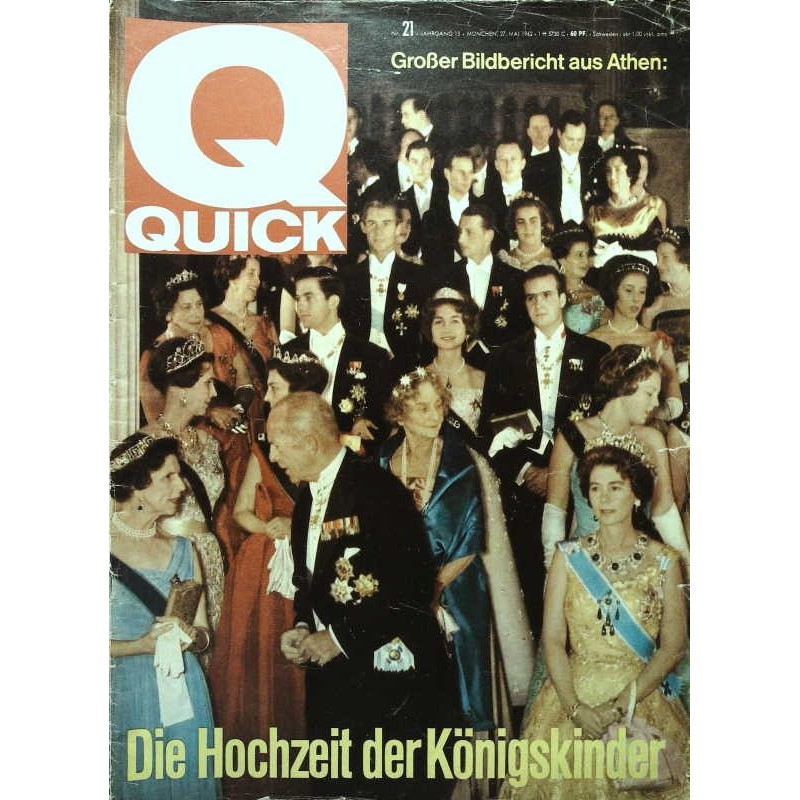 Quick Heft Nr.21 / 27 Mai 1962 - Die Hochzeit der Königskinder