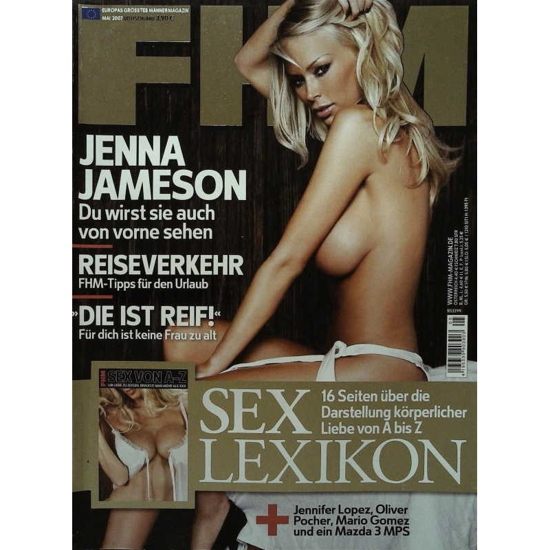 FHM Mai 2007 - Jenna Jameson + Sex Lexikon