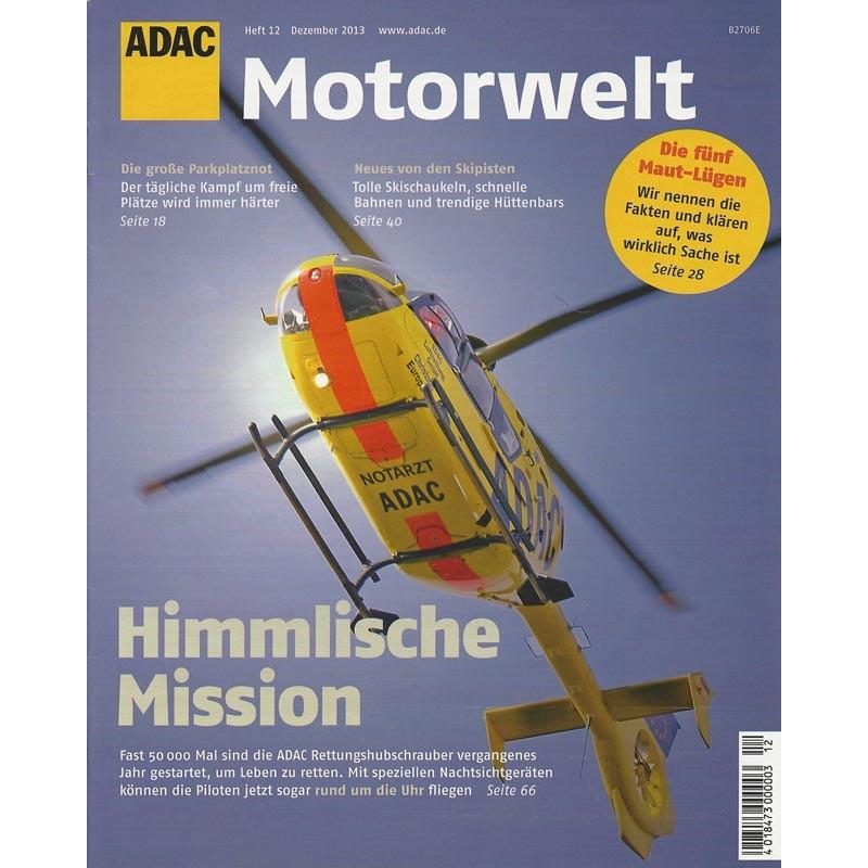 ADAC Motorwelt Heft.12 / Dezember 2013 - Himmlische Mission