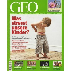 Geo Nr. 9 / September 2007 - Was stresst unsere Kinder?