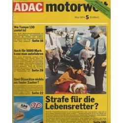 ADAC Motorwelt Heft.5 / Mai 1974 - Strafe für die Lebensretter