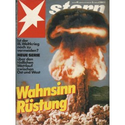 stern Heft Nr.42 / 8 Oktober 1981 - Wahnsinn Rüstung