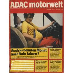 ADAC Motorwelt Heft.1 / Januar 1977 - Auch im 9. Monat noch Auto fahren?