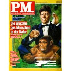 P.M. Ausgabe Juli 7/1992 - Die Wurzel des Menschen...