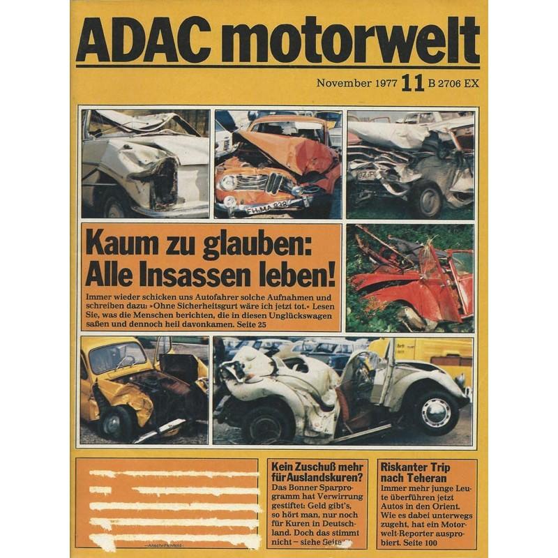 ADAC Motorwelt Heft.11 / November 1977 - Alle Insassan leben!