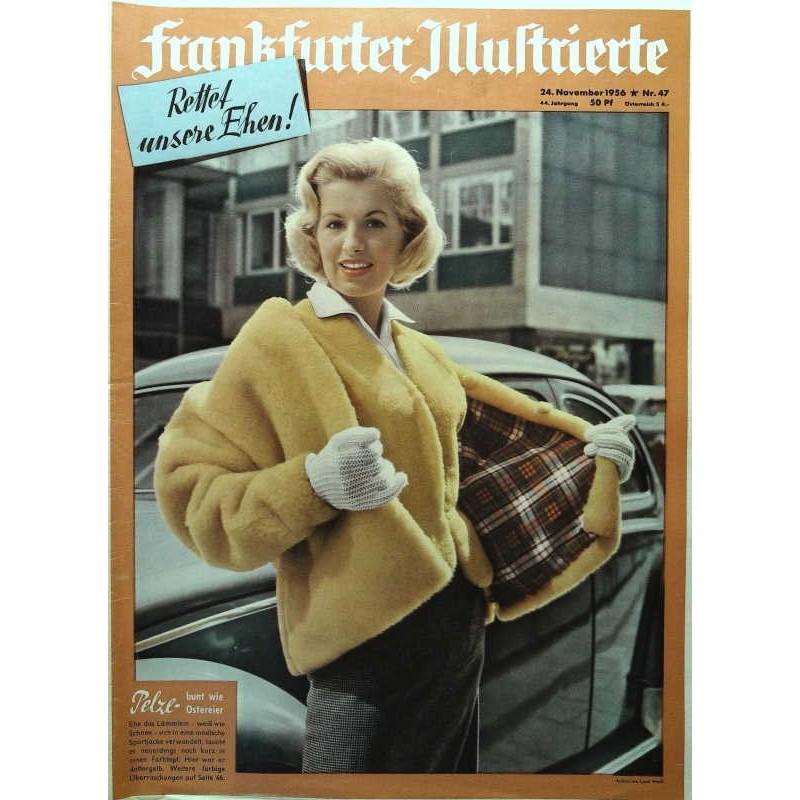 Frankfurter Illustrierte Nr.47 / 24 November 1956 - Pelze