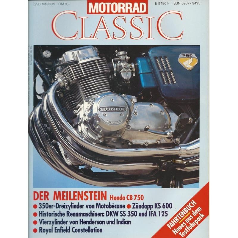 Motorrad Classic 3/93 - Mai/Juni 1993 - Der Meilenstein Honda CB 750